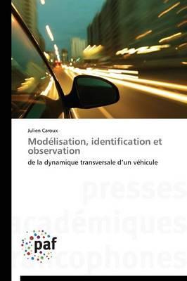 Modélisation, Identification et Observation