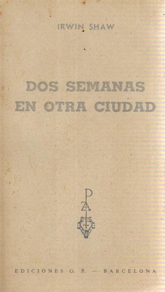 DOS SEMANAS EN OTRA CIUDAD