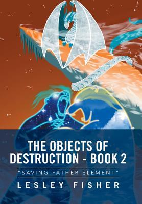 The Objects of Destruction, Book Two