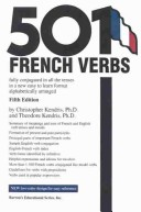 501 French Verbs Fully Conjugated in All the Tenses