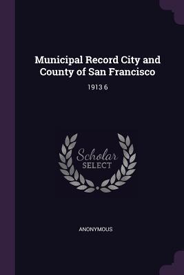 Municipal Record City and County of San Francisco