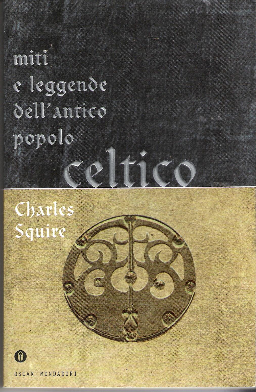 Miti e leggende dell'antico popolo celtico
