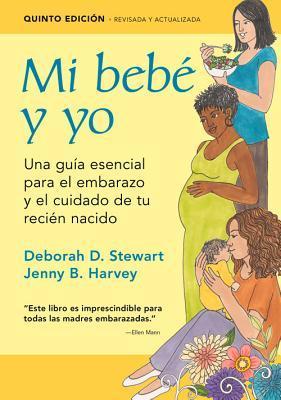 Mi bebe y yo / Baby & Me