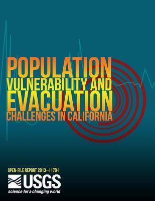Population Vulnerability and Evacuation Challenges in California for the Safrr Tsunami Scenario