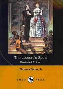 The Leopard's Spots (Illustrated Edition) (Dodo Press)