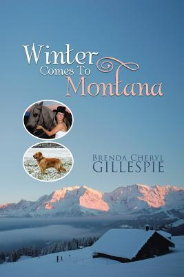 Winter Comes to Montana