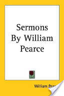 Sermons By William Pearce