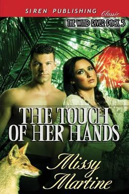 The Touch of Her Hands