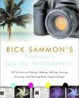 Rick Sammon's Complete Guide to Digital Photography