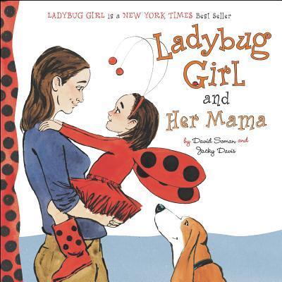 Ladybug Girl and Her...