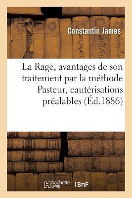 La Rage, Avantages d...
