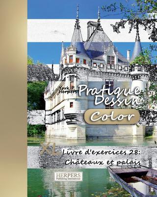 Pratique Dessin [Color] - XL Livre d'exercices 28