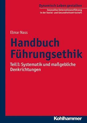 Handbuch Fuhrungsethik