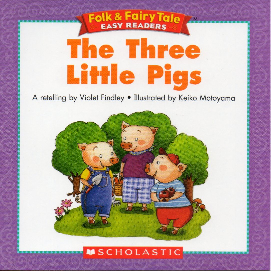 The three little pig...