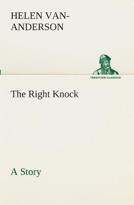 The Right Knock A Story