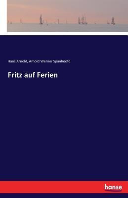 Fritz auf Ferien