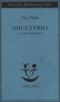 Adulterio e altri diversivi