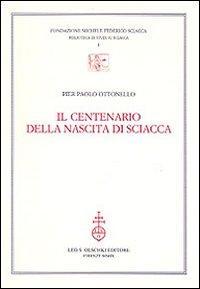 Il centenario della nascita di Sciacca