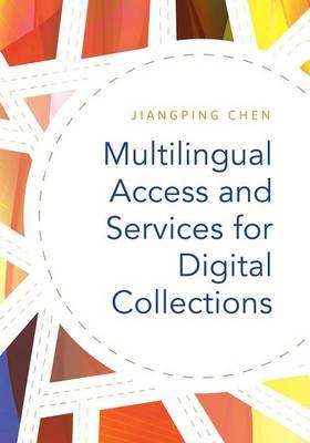 Multilingual Access and Services for Digital Collections