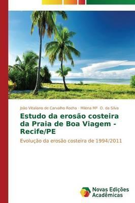 Estudo da erosão costeira da Praia de Boa Viagem - Recife/PE