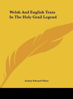 Welsh and English Texts in the Holy Grail Legend