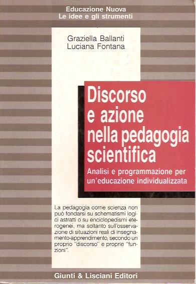 Discorso e azione nella pedagogia scientifica