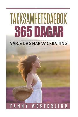 Tacksamhetsdagbok 365 Dagar