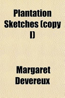 Plantation Sketches (Copy I)