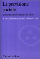 La previsione sociale. Introduzione allo studio dei futuri