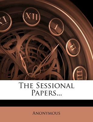 The Sessional Papers.