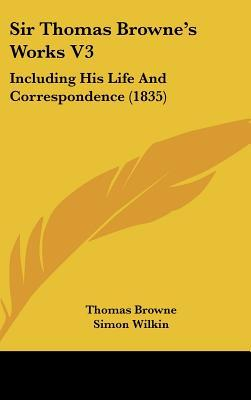 Sir Thomas Browne's Works V3