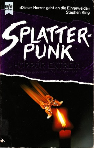 Splatterpunk. Horror Extrem.