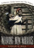 Weaving new worlds