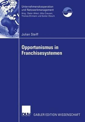 Opportunismus in Franchisesystemen