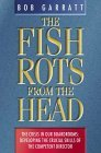The Fish Rots from the Head