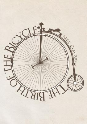 The Birth of the Bicycle