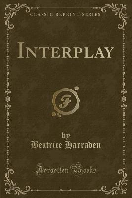 Interplay (Classic Reprint)