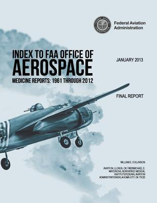 Index to FAA Office of Aerospace Medicine Reports
