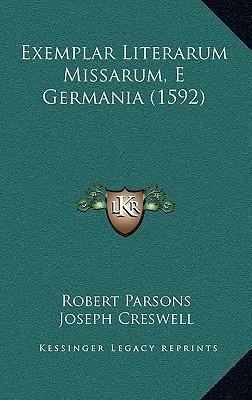 Exemplar Literarum Missarum, E Germania (1592)