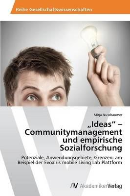 """Ideas"" - Communitymanagement und empirische Sozialforschung"