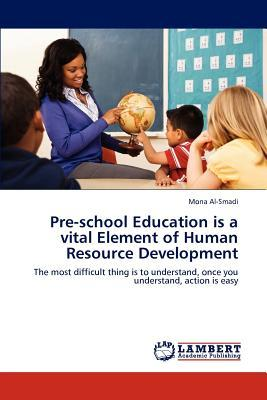 Pre-school Education is a vital Element of Human Resource Development