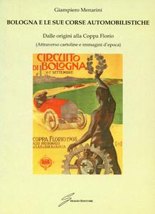 Bologna e le sue corse automobilistiche