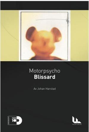 Motorpsycho: Blissard