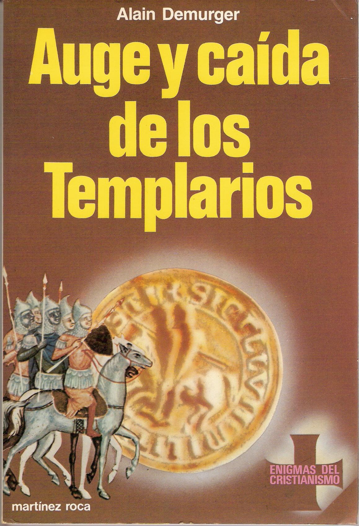 Auge y caída de los templarios
