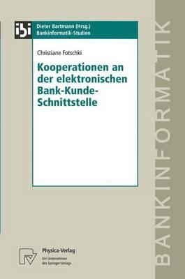 Kooperationen an Der Elektronischen Bank-kunde-schnittstelle