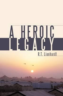 A Heroic Legacy