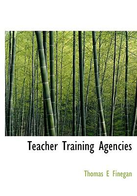 Teacher Training Agencies