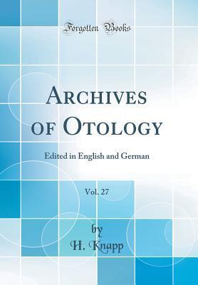 Archives of Otology, Vol. 27