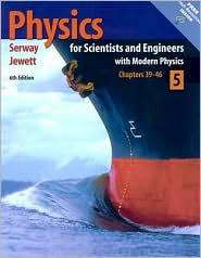 Physics for Scientists and Engineers with Modern Physics, Volume 5