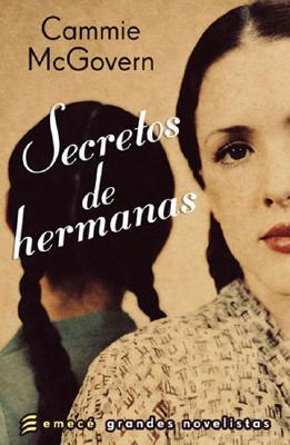 Secretos de hermanas/ The Art of Seeing